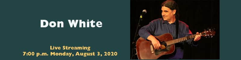 Banner for Don White's performance, image of the musician and the time of his concert