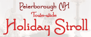 Town-wide Holiday Stroll in Peterborough NH
